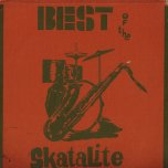 Best Of The Skatalites - The Skatalites