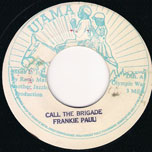 Call The Brigade - Frankie Paul