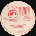 For Your Loving Girl / Love Affair Cant Done - Robert Emmanuel / Simeon Ranks