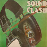 Sound Clash - Various..Mikey Melody..Daddy Lizard..Bunny General