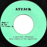 Move Out Of Babylon Rastaman / A Moving Version - Johnny Clarke / King Tubby And The Aggrovators