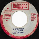 A Win Them / The Winner Dub - Leo Graham / The Mighty Two