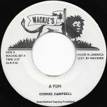 A Yuh / Ver - Cornell Campbell / Bullwackies All Stars