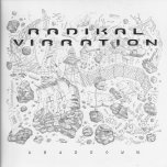 Abaddown - Radikal Vibration Feat Brother Culture / Wayne Smith / King Kong / Infinite / Exile Di Brave / Mark Wonder