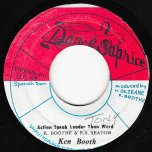 Action Speak Louder Than Words / Ver - Ken Boothe