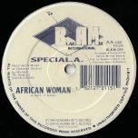 African Woman / Fooled Me - Special A