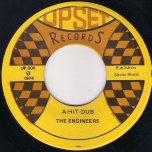 A Ya It Deh / A Hit Dub - The Tellers / The Engineers