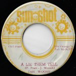 A Lie Them A Tell / Immortal Dub - Jah Woosh