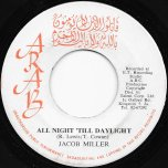All Night Till Daylight / Greater Light Dub - Jacob Miller / Inner Circle
