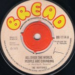 All Over The World People Are Changing / Dubwise - The Maytones