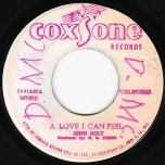 A Love I Can Feel / Long Liver Man - John Holt / Hugh Black