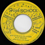Any Man Can Be A Fool / Power Skank - Max Brown aka Ronnie Davis / Winston Scotland