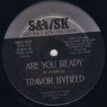 Are You Ready / Lover Man - Trevor Byfield / Clive Matthews