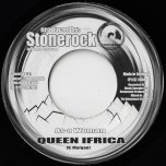 As A Woman / Time Bomb - Queen Ifrica / Stonerock