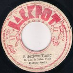 A Serious Thing / A Serious Ver - Horace Andy / King Tubby
