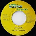 As I Rise / Huster Riddim - Guinne Pepper