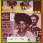 King Tubbys Meets The Rockers Uptown - Augustus Pablo