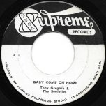 Baby Come On Home / Maria Elena - Tony Gregory And The Soulettes