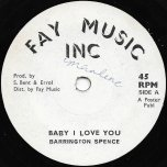 Baby I Love You / Baby Ver - Barrington Spence / ET At The Control