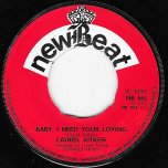 Baby I Need Your Loving / Think It Over - Laurel Aitken