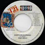 Babylon Burning / City Life Riddim - Yami Bolo / Jazzwad