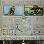 Babylon By Bus - Bob Marley And The Wailers