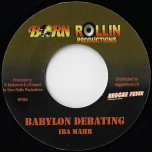Babylon Debating / Will I Wait - Iba Mahr