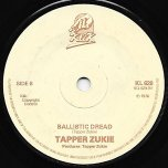 Natty Still Waiting / Ballistic Dread - Tappa Zukie