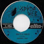 Battle Field / Guess Whos Coming For Dinner Rhythm - Admiral Tibet