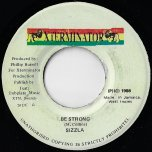 Be Strong / Ver - Sizzla