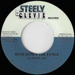 Beat Down The Fence / Rock Fifth Rock Ver - Quench Aid / Steely And Clevie