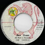 Best Dress / You Is Some Thing Else - Jah Thomas / Roots Rock Band
