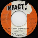 Be Upright Natty Dread / Upright Ver - Johnny Clarke / The Aggrovators