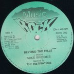 Beyond The Hills - Mike Brooks and The Instigators