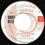 Big Boy And Teacher / Wake The Town - Hugh Roy