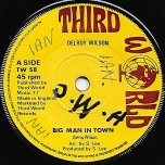Big Man In Town / Ver - Delroy Wilson / The Aggrovators