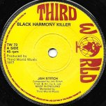 Black Harmony Killer / Natty On Top - Jah Stitch
