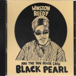 Black Pearl - Winston Reedy And The Inn House Crew