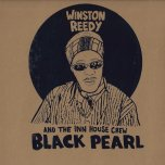 *RSD EXCLUSIVE* Black Pearl - Winston Reedy And The Inn House Crew