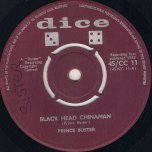 Black Head Chinaman / You Ask - Prince Buster