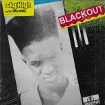 Sky High And The Mau Mau Presents Blackout - Blackout
