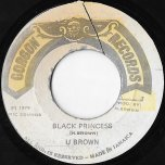 Black Princess / Black Rock - U Brown