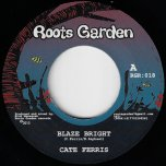 Blaze Bright / Just One Dub - Cate Ferris / Manasseh