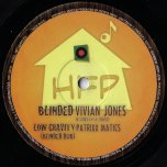 Blinded / Dub / Horns Of Benhur / Benhur Dub - Vivian Jones / Aba Originals / Ashanti Selah