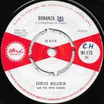 Bonanza Ska / Papa Luiga - Carlos Malcolm And The Afro Caribs