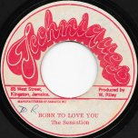 Born To Love You / Ver - The Sensations / The Hardy Boys