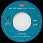 Born As A Hustler / Runnings A Yard - Linval Thompson / John Junior