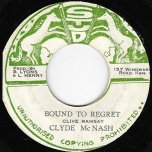 Bound To Regret / Ver - Clyde McNash