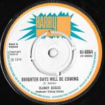 Brighter Days Will Be Coming / Brighter Days Version - Clancy Eccles