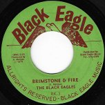 Brimstone And Fire / 60 Minutes Man - The Black Eagles